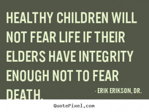 quotes about life by erik erikson dr make personalized quote picture