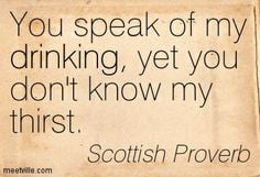 Scottish Quotes On Friendship | Scottish Proverb quotes and sayings ...