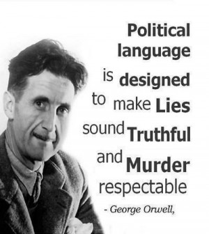 George Orwell and quotes. Click to enlarge
