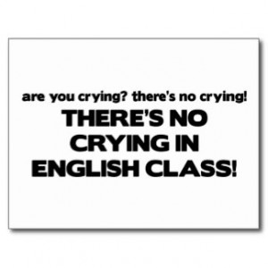 No Crying in English Class Postcards