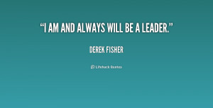 quote-Derek-Fisher-i-am-and-always-will-be-a-2-158716.png