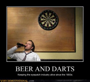 demotivational posters beer and darts New collection of demotivators ...