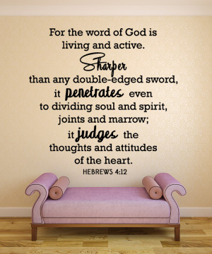 Hebrews 4:12 For the word ...Christian Wall Decal Quotes