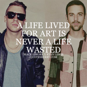 Related Pictures macklemore quotes about life macklemore hairstyle