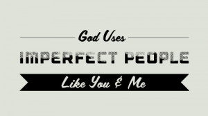 God Loves Imperfect People