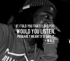 Wale Ambition Quotes Wale quote