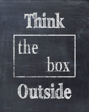 Think Outside The Box - Art Print Quote Chalkboard Print - Home Decor