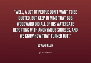 quote Edward Klein well a lot of people dont want 191081 1 png