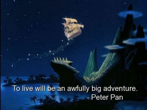Peter pan best quotes sayings live adventure life