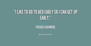 Going to Bed Early Quotes