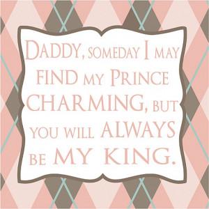 dad quotes, daughter & dad quote