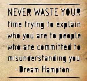 Misunderstood Quotes To misunderstood you