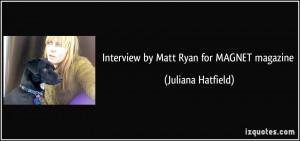 Interview by Matt Ryan for MAGNET magazine - Juliana Hatfield