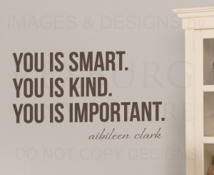 ... -Kind-Important-Aibileen-Clark-The-Help-Wall-Decal-Vinyl-Quote-A76