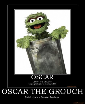 oscar-the-grouch-oscar-muppets-cookie-monster-demotivational-poster ...