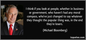 you look at people, whether in business or government, who haven't