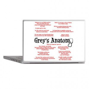 ... Gifts > Anatomy Laptop Covers > Grey's Anatomy Quotes Laptop Skins