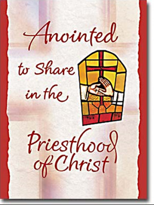 Anointed to Share in the Priesthood of Christ Card