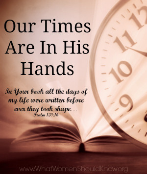 Our Times Are In His Hands