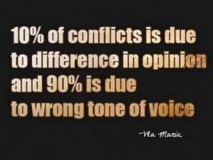 10% of conflicts is due to difference in opinion and 90% is due to ...