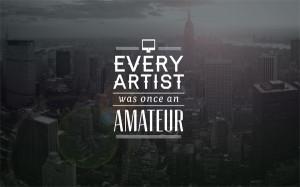 Setiap artis pasti dulunya pernah menjadi seorang amatiran.