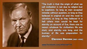 ... .com/atheist-quotes/2013/04/08/clarence-darrow-why-i-am-an-agnostic