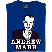Andrew Marr T Shirt Former Independent editor BBC political editor