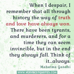 Mahatma Gandhi quotes, despair quotes, truth and love quotes
