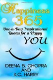 Happiness 365: One-a-Day Inspirational Quotes for a Happy YOU (The ...