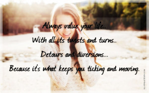 Value Your Life, Picture Quotes, Love Quotes, Sad Quotes, Sweet Quotes ...