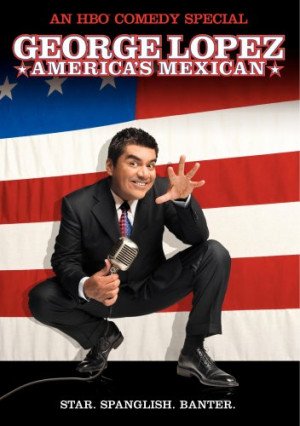 George Lopez - America's Mexican Cover Art
