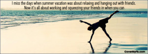 Miss The Days When Summer Vacation Was About Relaxing And Hanging ...