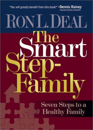 The Smart Stepfamily by Ron Deal