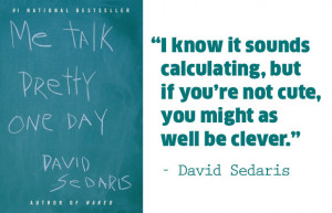 11 David Sedaris Quotes That Will Change Your Life