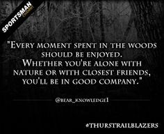 ... enjoyable memory of time spent in the woods?* #Hunting #nature #Woods