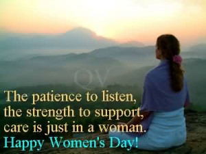 The Patience To Listen The Strength To Support~Women Quotes