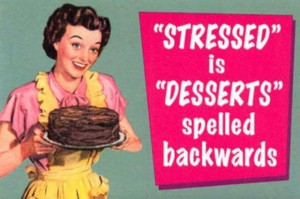 there s a reason stressed is spelt the way that it is when you re ...