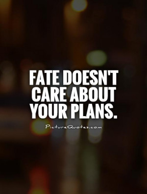 Fate Quotes - Fate Quotes | Fate Sayings | Fate Picture Quotes