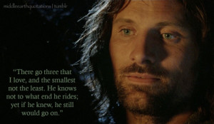 Aragorn about Théoden, Éomer and Merry after their parting, The ...
