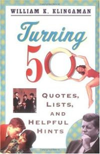 Turning 50: Quotes, Lists, and Helpful Hints (Paperback) ~ Willi ...