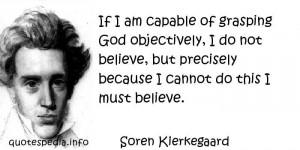 Belief in God. Kierkegaard quote.