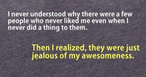Jealous Person Quotes I'm not a jealous person,