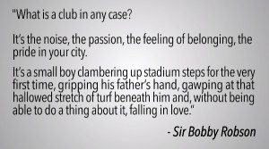 Newcastle United butcher THE famous Sir Bobby Robson quote for club ...