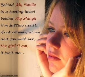 Depression Quote: Behind my smile is a hurting heart,... 4