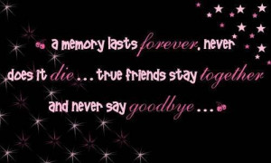 True Friends Stay Happy friendship quotes