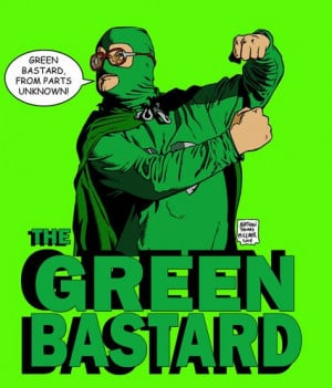 The Green Bastard - Trailer Park Boys - Nathan Milliner More