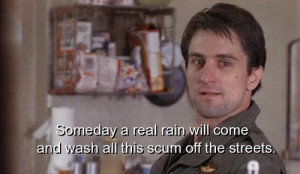 movie, taxi driver, quotes, sayings, rain, wash, streets ...