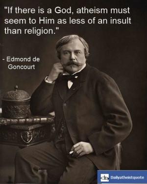 ... Goncourt, Edmonds Louis, Académi Goncourt, Atheist Quotes, Goncourt