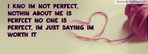 kno_im_not_perfect-38877.jpg?i