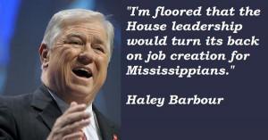 Haley barbour famous quotes 5